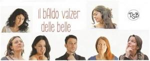 TSB presenta IL BALDO VALZER DELLE BELLE @ Teatre de Sarrià