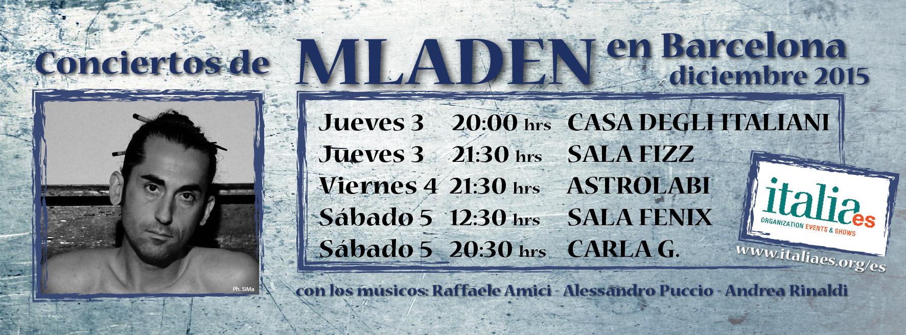 Conciertos MLADEN ne Barcelona