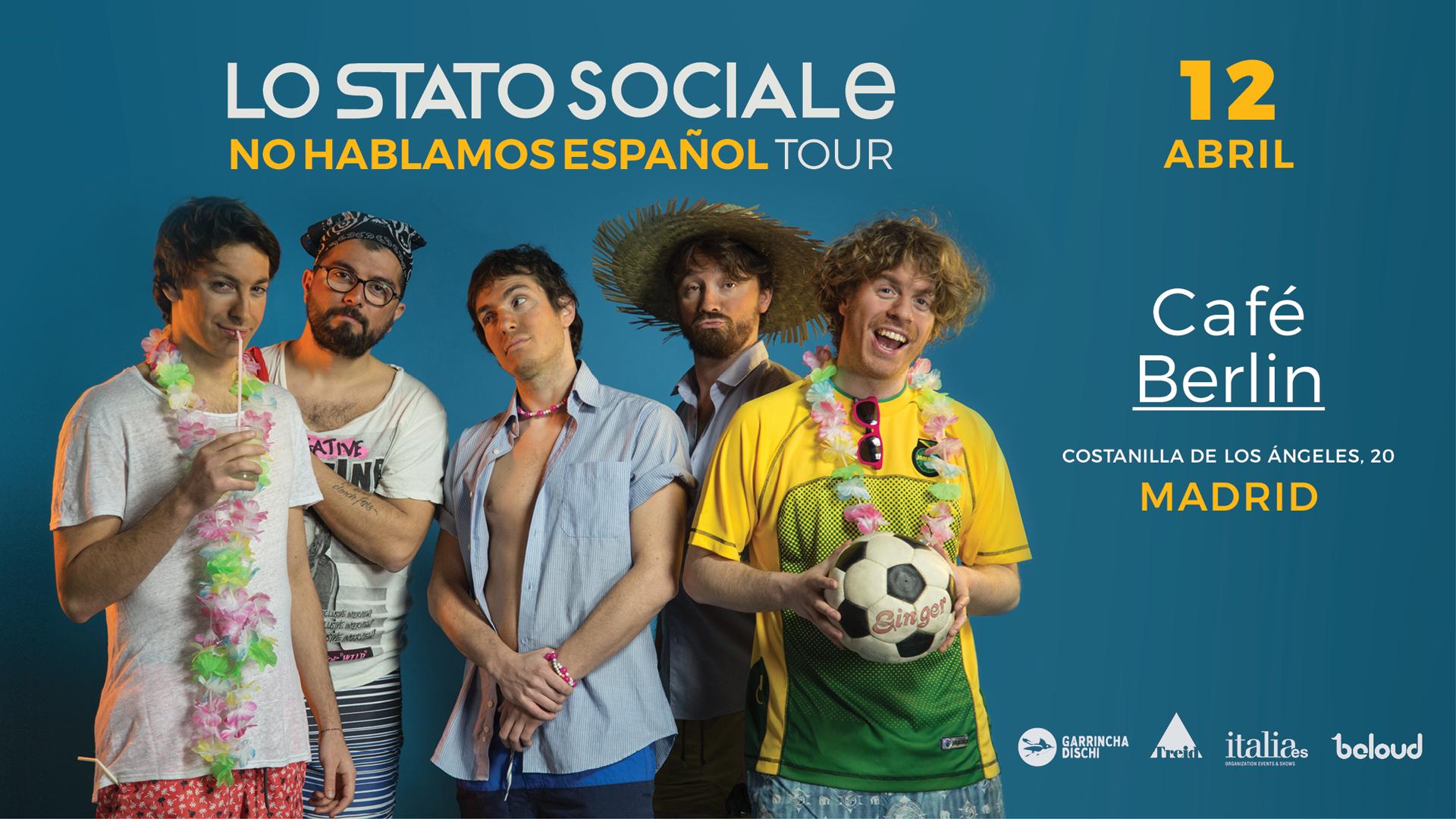 Lo Stato Sociale en Madrid