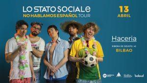 Lo Stato Sociale live en Bilbao @ Sala Haceria
