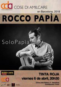 Rocco Papìa - Solo Papìa - Festival Cose di Amilcare @ Sala Tinta Roja