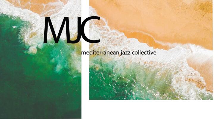 MJC: Mediterranean Jazz Collective